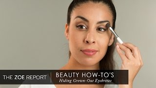 How To Hide Grown-Out Eyebrows | The Zoe Report by Rachel Zoe
