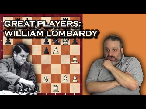 Great Players of the Past: William Lombardy, with GM Ben Finegold