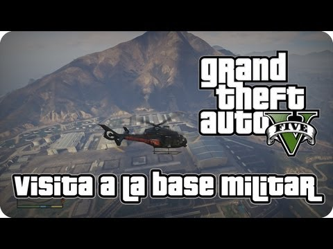 Visita A La Base Militar Gta V Youtube
