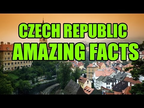 Czech Republic - Amazing Facts