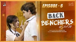 Back Benchers - School Life | Episode 6 | Dorasai Teja | Varsha dsouza | Tej India | Infinitum Media