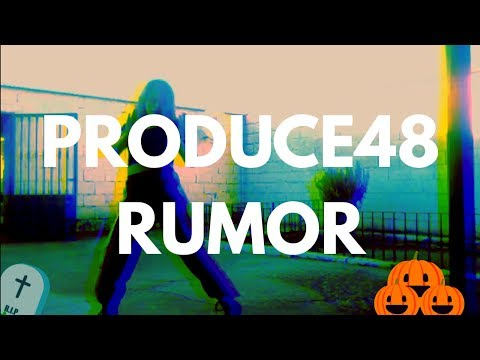 #kpopcoverdance KPOP cover dance [Produce 48-Rumor] DANGEROUS MINDS