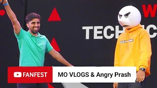 MO VLOGS & Angry Prash @ YouTube FanFest Mumbai 2019