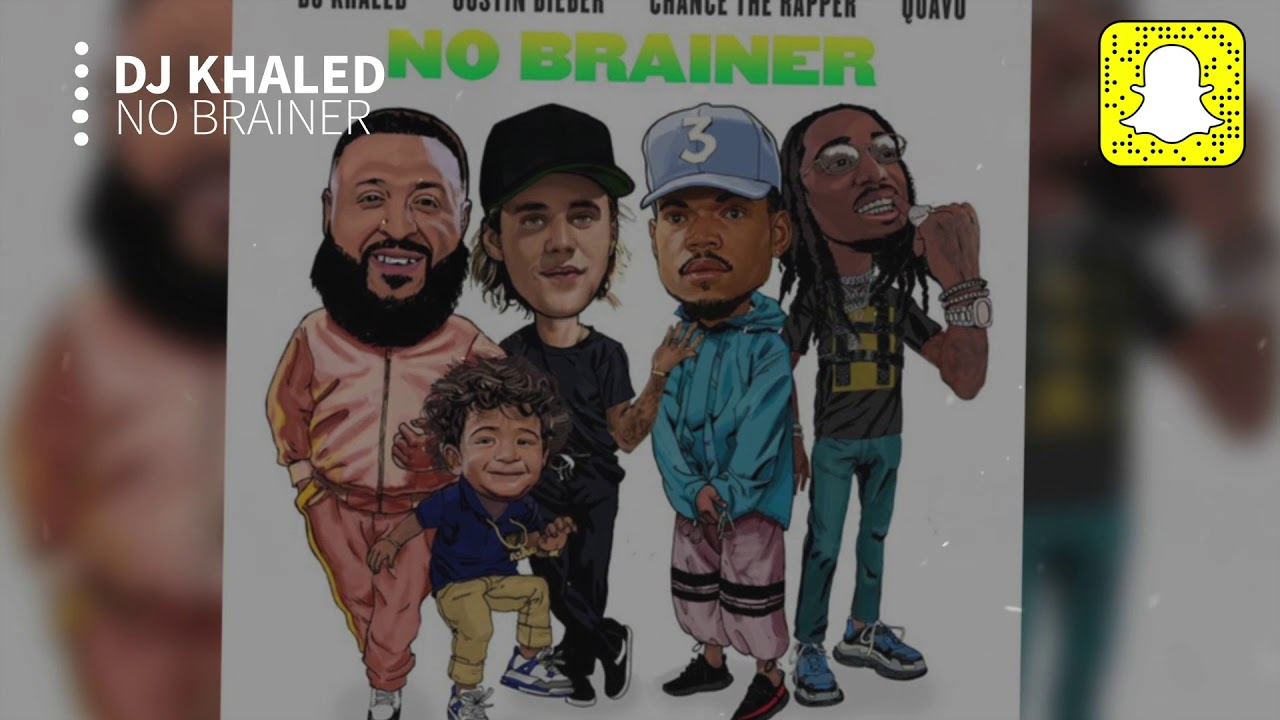 Dj Khaled No Brainer Clean Ft Justin Bieber Chance The Rapper Quavo