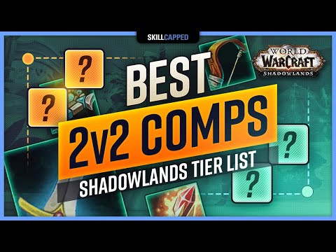 Best 2v2 Comps in Shadowlands 9.0 [Early Season 1] TIER LIST