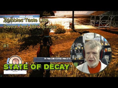 State Of Decay - Zombies Taste Like Sweat & BBQ Sauce #1
