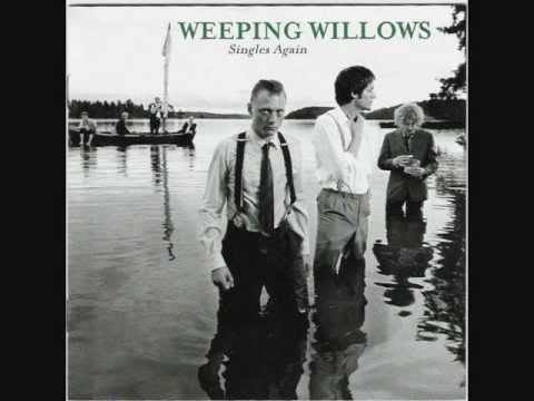Weeping Willows - It's so hard to always lose