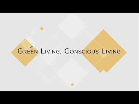 Green Living, Conscious Living