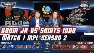 SAINTS INDO VS BOOM JR - MATCH 1 MPL SEASON 2