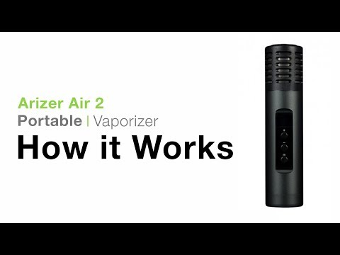 Arizer Air 2 Tutorial – TVape