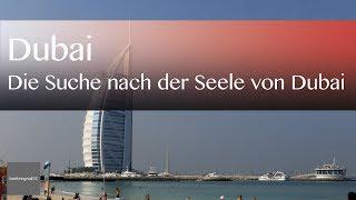 Auf der Suche nach der Seele von Dubai | Reisevideos by Jörg Baldin von BREITENGRAD53