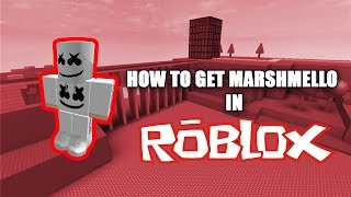 How To Get Marshmello In Roblox