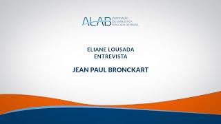 Eliane Lousada entrevista Jean Paul Bronckart