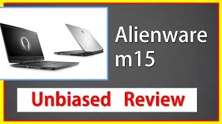 Alienware m15 Review 2019 👻 Best Gaming Laptop under 1500 Dollar 👽