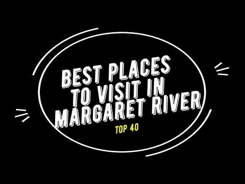 TOP 40 MARGARET RIVER Attractions (Things to Do & See)