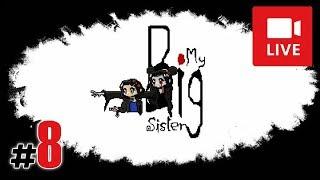 """[Archiwum] Live - MY BIG SISTER! (4) - [2/2] - """"Głowa czarownicy"""""""