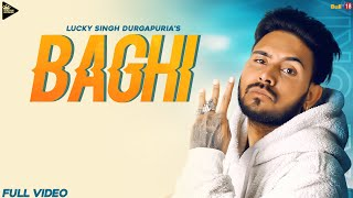Baghi (Lucky Singh Durgapuria) Mp3 Song Download