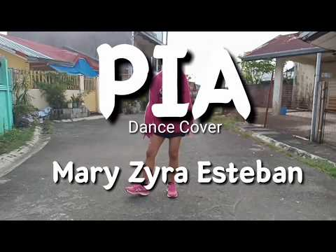 PIA Dance Cover| Mary Zyra Esteban