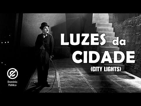 Charlie Chaplin |Luzes da Cidade (City Lights) - 1931 - Legendado