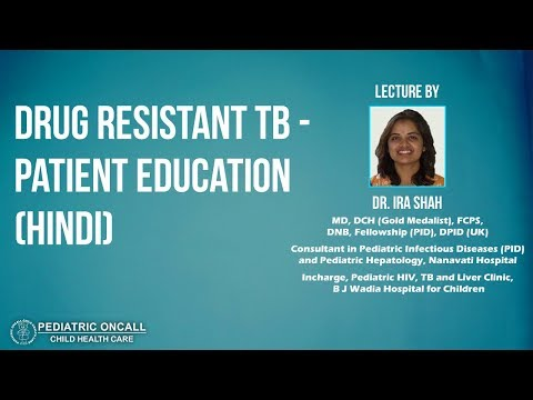 Dr. Ira Shah : Drug Resistant TB - Patient Education (Hindi)
