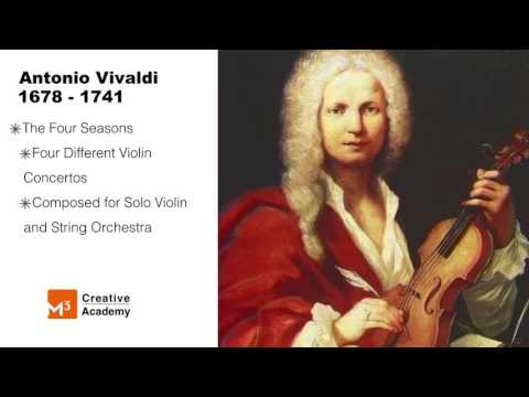 Music Appreciation Part 4,  Vivaldi's Four Seasons