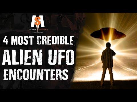 4 Most CREDIBLE ALIEN UFO ENCOUNTERS
