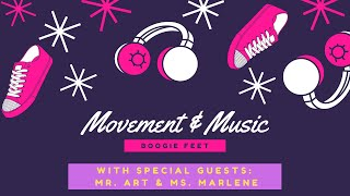 Winter 2021 Movement & Music Week 2: Boogie Feet!