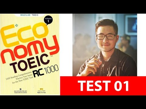 Giải đề Economy TOEIC RC vol 1 - Actual test 1 - Thầy Trung