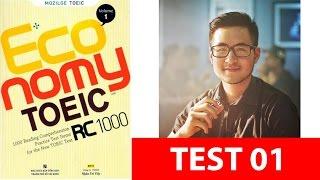 Giải đề Economy TOEIC RC vol 1 - Actual test 1 - Thầy Trung