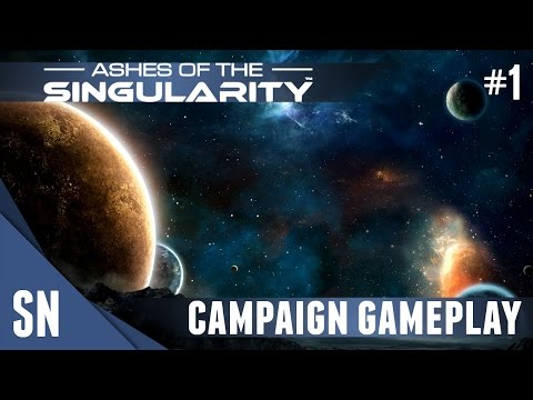 Ashes of the Singularity - Campaign Gameplay #1: Ascendancy War!