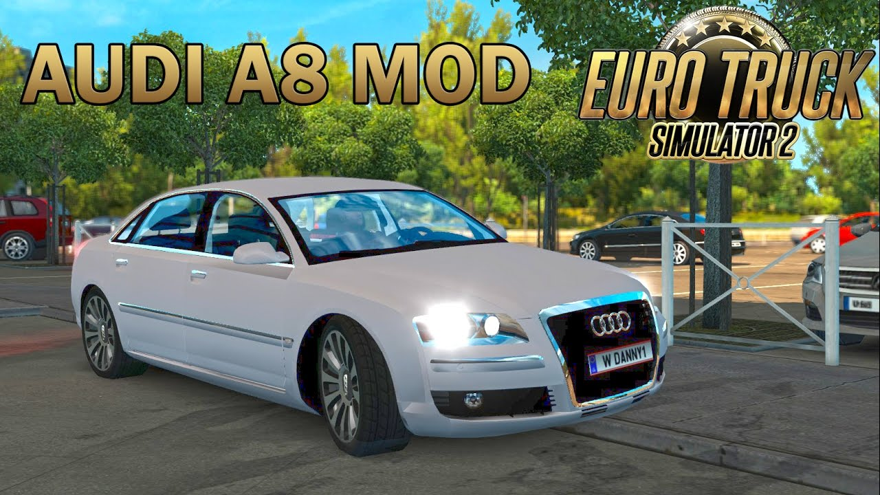 Ets2 Audi A8 Car Mod Euro Truck Simulator 2 Youtube