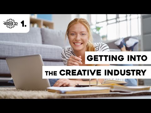 Getting Into the Creative Industry #1 - Trailer