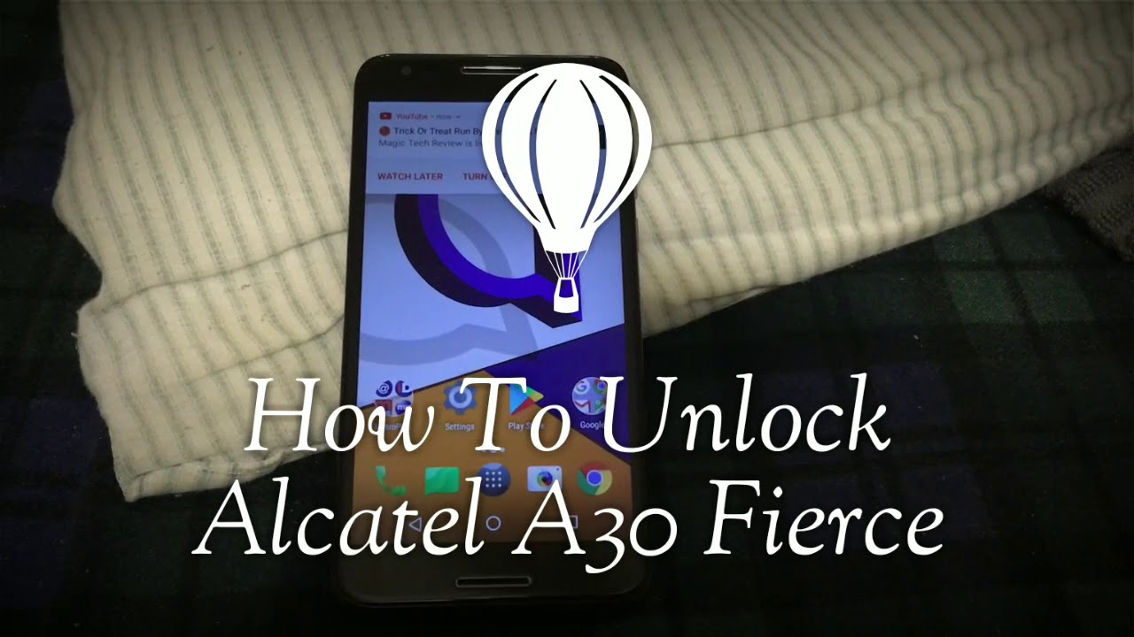 How To Unlock Alcatel A30 Fierce 100℅ Works For All Carriers Fast & Easy!