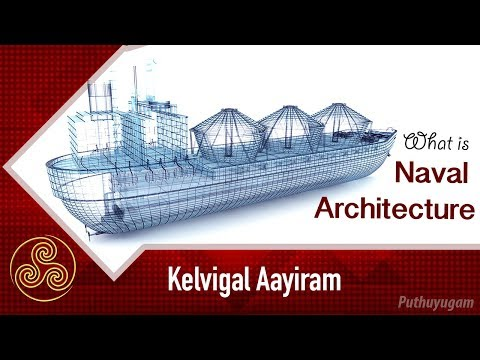 Careers in Naval Architecture and Offshore Engineering | Kelvigal Aayiram | 04/05/2019