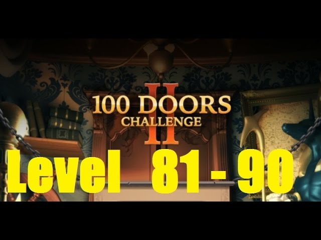 100 Doors Challenge 2 Level 81 90 Walkthrough 100 Dverej Epichnyj Pobeg Youtube