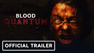 Blood Quantum - Official Trailer