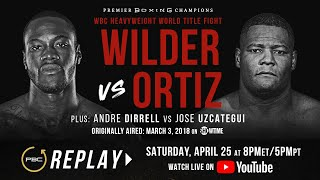 PBC Replay: Wilder vs Ortiz 1 | Full Televised Fight Card