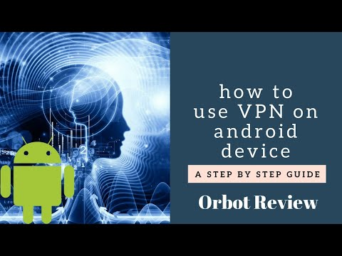 Android Orbot App Review How To Use Vpn On Android Youtube