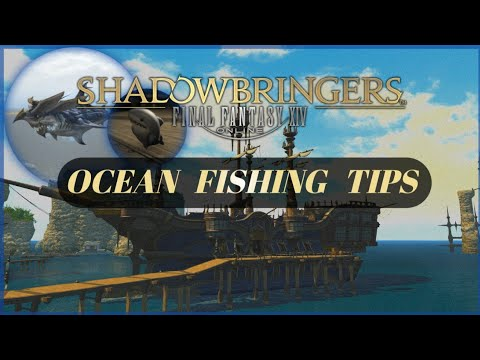 Ocean Fishing Tips (Patch 5.2) | Final Fantasy 14 | PS4 & PC