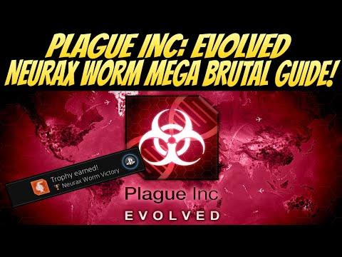 Plague Inc: Evolved Neurax Worm Mega Brutal Guide! BEST Method!