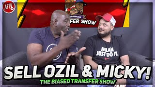 Sell, Sell, Sell Xhaka, Ozil & Micky!!! | Biased Premier League Show ft Troopz