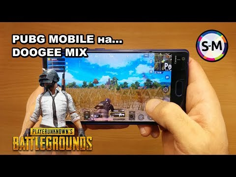 Обзор PUBG Mobile на DOOGEE MIX!