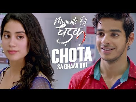 Chota sa ghaav hai | Moments Of Dhadak | Janhvi & Ishaan | Shashank Khaitan | 20th July