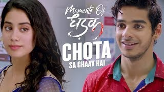 Chota sa ghaav hai | Moments Of Dhadak | Janhvi  Ishaan | Shashank Khaitan | 20th July
