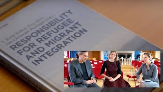 Responsibility for Refugee and Migrant Integration - Interview with the authors