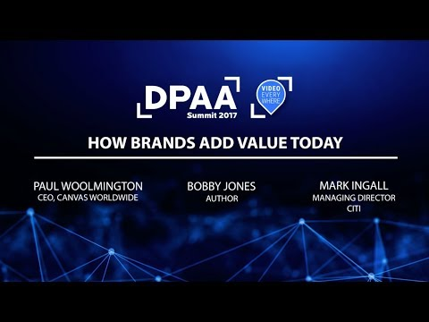 "2017 DPAA Video Everywhere Summit: ""How Brands Add Value Today"" Panel"