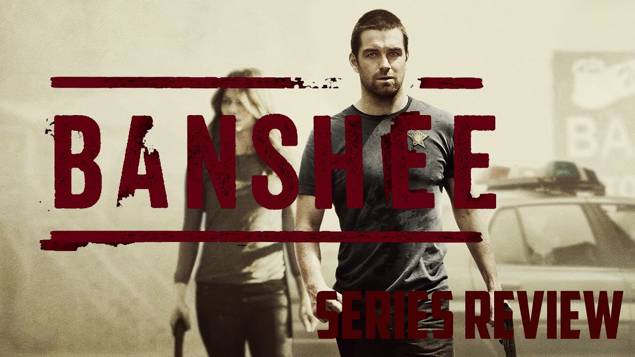 Download Banshee Series Review | The Most Underrated TV Show Ever