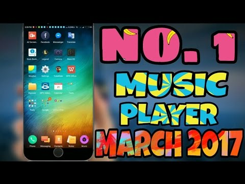 No.1 Music Player App of March 2017