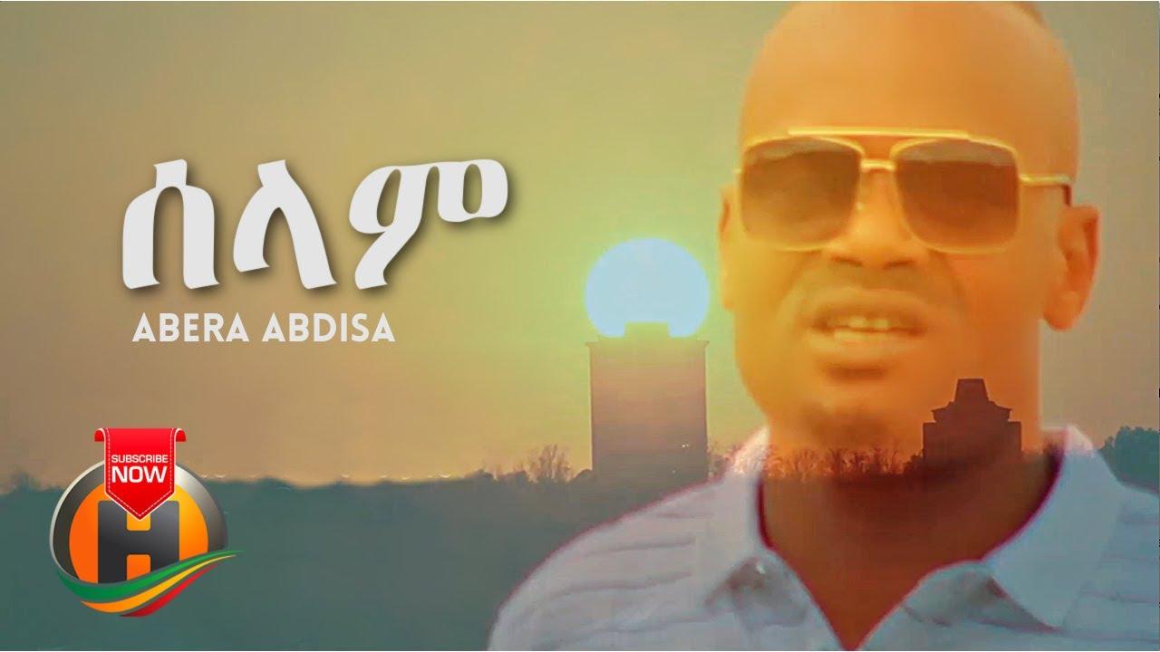 DOWNLOAD Abera Abdisa – Selam Selam | ሰላም ሰላም – New Ethiopian Music 2021 (Official Video) Mp4