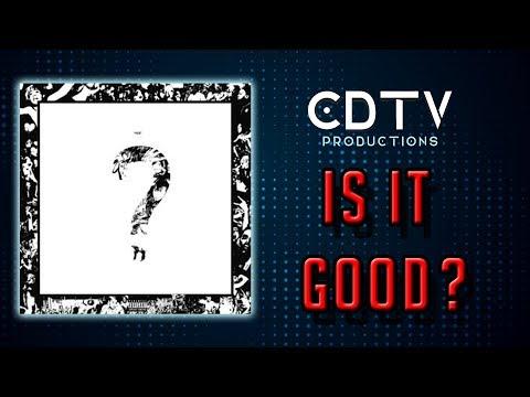 """XXXTENTACION """"?"""" Album Review - IS IT GOOD?"""